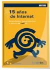 15 años de Internet. Anécdotas, experiencias y otros enredos