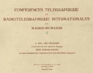 Conferences Telegraphique. Radiotelegraphique Internationales. Madrid MCMXXXII