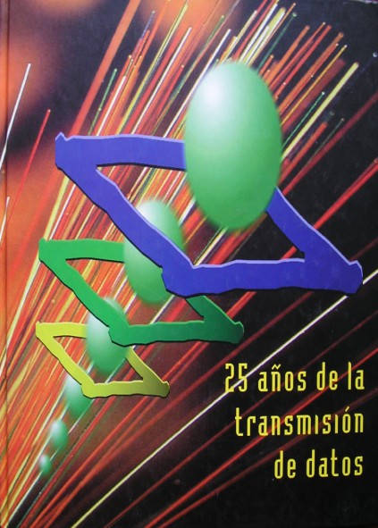 25 Años de la transmisión de datos