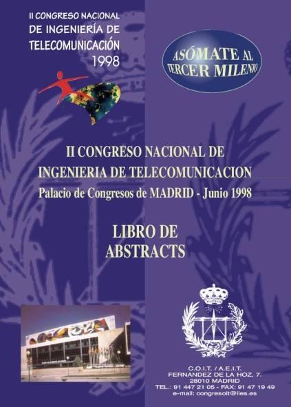 II Congreso Nacional de Ingeniería de Telecomunicación. Libro de Actas