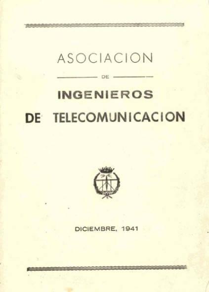 Asociación Española de Ingenieros de Telecomunicación. Diciembre, 1941