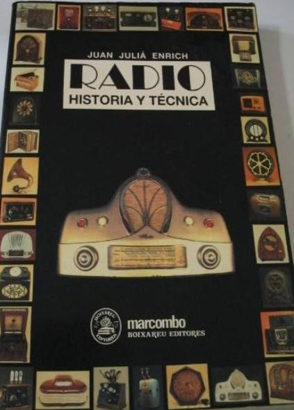Radio: historia y técnica
