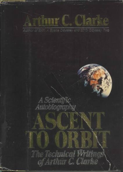 Ascent to orbit. A scientific autobiography