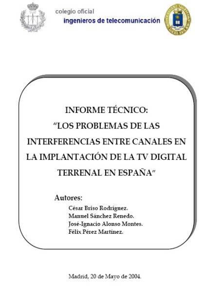 Los problemas de las interferencias entre canales en la implantación de la televisión digital terrenal en España