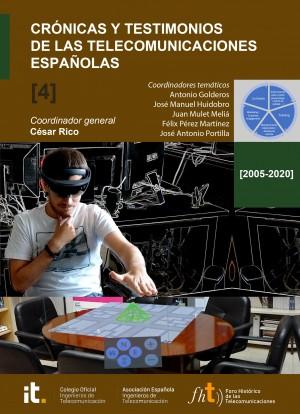 Crónicas y testimonios de las telecomunicaciones españolas. Volumen 4