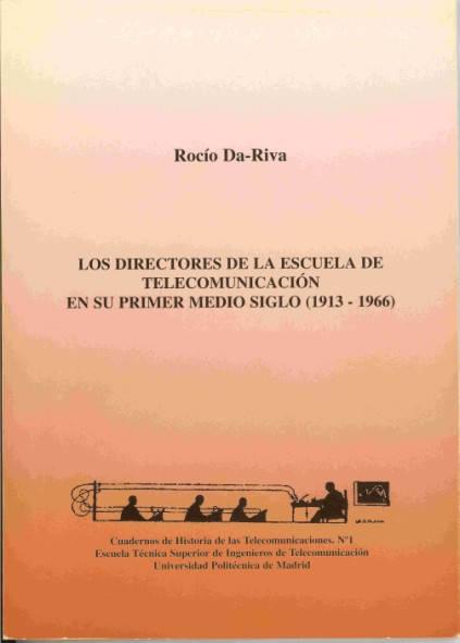 Los directores de la Escuela de Telecomunicación en su primer medio siglo (1913-1966)