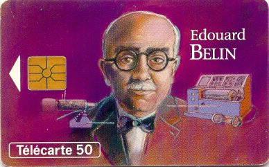 Tarjeta conmemorativa de Edouard Belin.  Télécarte 50