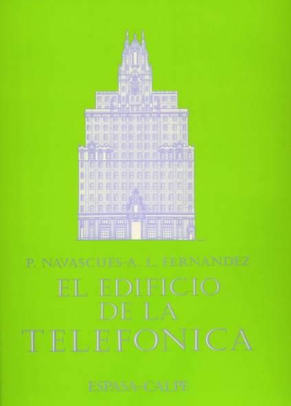 El edificio de la telefónica