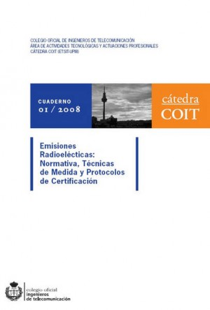 Emisiones Radioeléctricas: Normativa, Técnicas de medida y Protocolos de Certificación