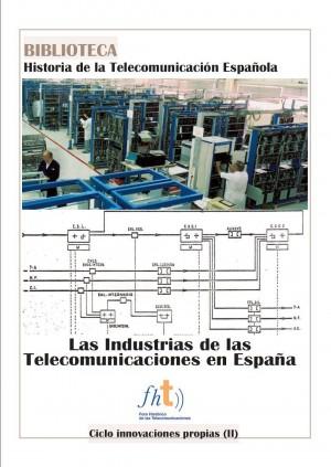 Ciclo de innovaciones propias (II): Las industrias de las telecomunicaciones en España