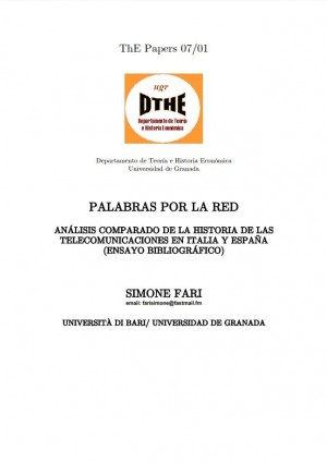 Palabras Por La Red. Análisis comparado de la historia de las telecomunicaciones en Italia y España