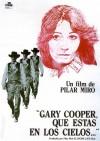 Gary Cooper, que estás en los cielos