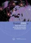 GRETEL 2002: Nuevo Diseño Europeo de las Telecomunicaciones, el Audiovisual e Internet
