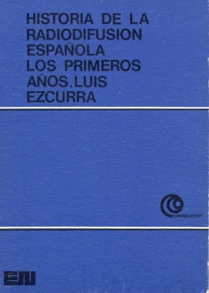 Historia de la radiodifusión española. Los primeros años
