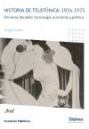 Historia de Telefónica: 1924-1975. Primeras décadas: tecnología, economía y política