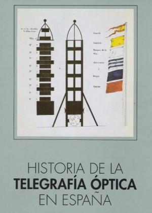 Historia de la telegrafía óptica en España
