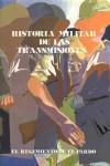 Historia Militar de las transmisiones. El regimiento de El Pardo