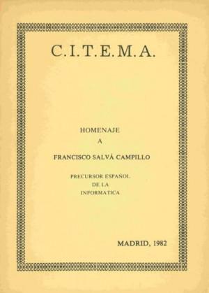 Homenaje a Franciso Salvá y Campillo. Precursor español de la informática