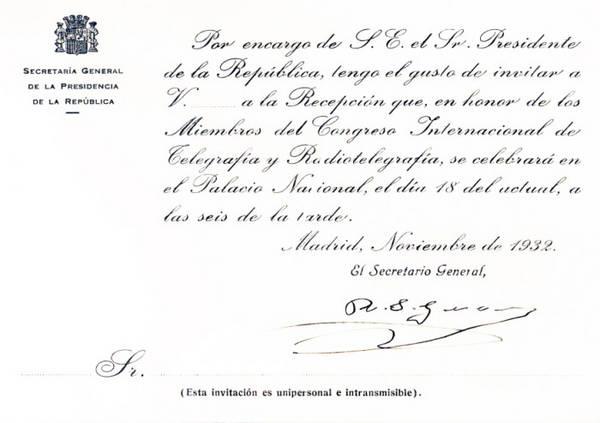 Invitación del Secretario General de Presidencia de la República a la recepción celebrada el 18 de noviembre de 1932 en honor a los miembros del Congreso Internacional de Telegrafía y Radiotelegrafía