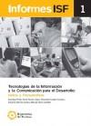Tecnologías de la Información y la Comunicación para el desarrollo: Retos y perspectivas
