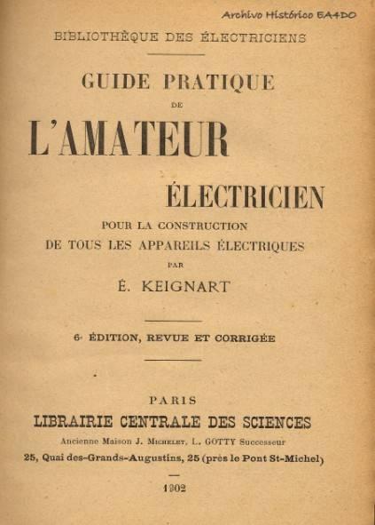 Guide pratique de l'amateur électricien