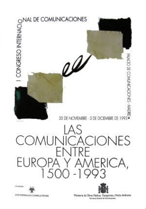 Las Comunicaciones entre Europa y América, 1500-1953