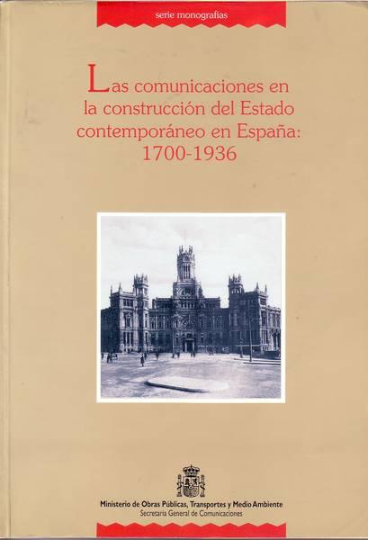 Las comunicaciones en la construcción del Estado Contemporáneo: 1700-1936