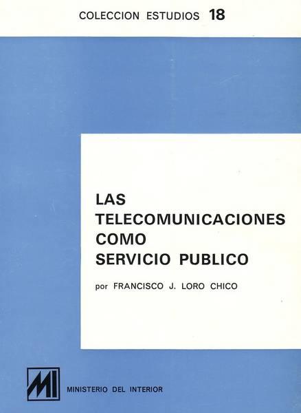 Las telecomunicaciones como servicio público