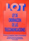 LOT: Ley de Ordenación de las Telecomunicaciones