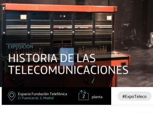 Exposición permanente de Historia de las Telecomunicaciones. Fundación Telefónica (Madrid)