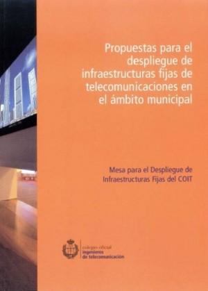 Informe MEDIF: Propuestas para el despliegue de infraestructuras fijas de telecomunicaciones en el ámbito municipal