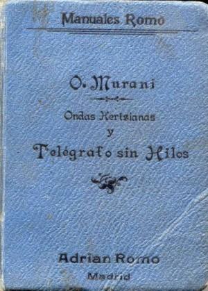Ondas Hertzianas y telégrafo sin hilos