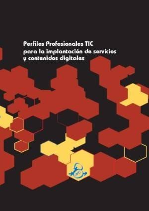 PAFET 4. Perfiles profesionales TIC para la implantación de servicios y contenidos digitales