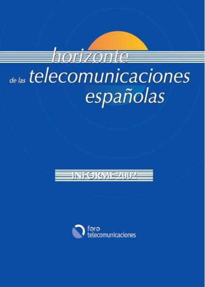 Horizonte de las telecomunicaciones españolas. Informe 2002