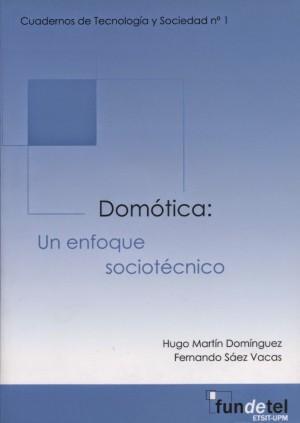Domótica: Un enfoque sociotécnico
