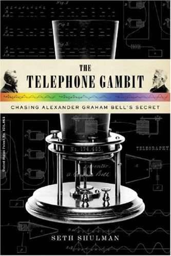 The telephone gambit: Chasing Alexander Graham Bell`s secret
