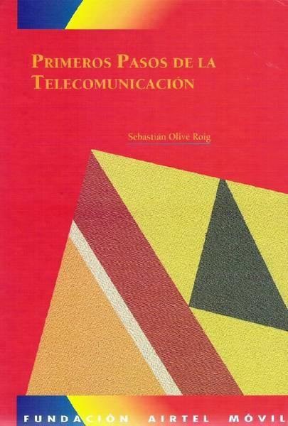 Primeros pasos de la Telecomunicación