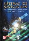Sistemas de navegación: del compás magnético a la navegación por satélite