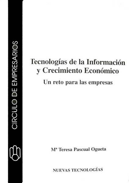 Tecnologías de la información y crecimiento económico: Un reto para las empresas