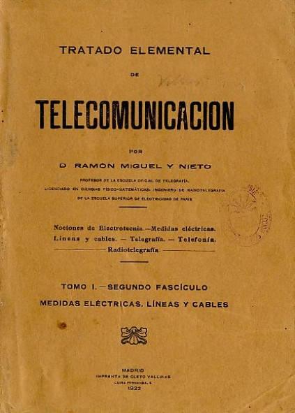 Tratado Elemental de Telecomunicación. Tomo I, 2º Fascículo:  Medidas eléctricas, líneas y cables