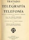 Tratado de Telegrafía y Telefonía. Guía para los empleados de Telégrafos y Teléfonos