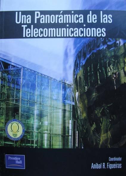 Una panorámica de las telecomunicaciones