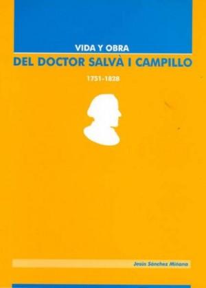 Vida y obra del Doctor Salvá i Campillo (1751-1828)